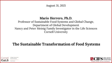 Thumbnail for entry Mario Herrero, Ph.D. - The Sustainable Transformation of Food Systems