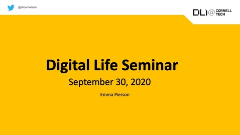 Thumbnail for entry Digital Life Seminar | Emma Pierson