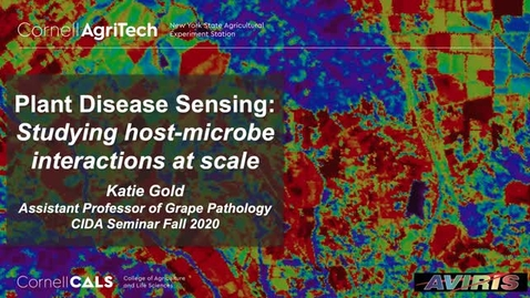 Thumbnail for entry CIDA Fall 2020 seminar - Katie Gold: Plant disease sensing: studying host-microbe interactions at scale