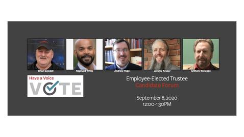 Thumbnail for entry Employee-Elected Trustee Candidate Forum