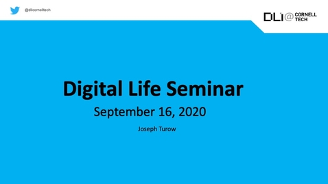 Thumbnail for entry Digital Life Seminar | Joseph Turow
