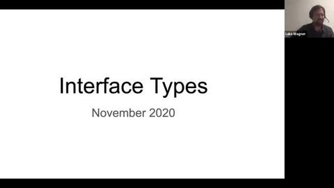 Thumbnail for entry SOIL Seminar: Interface Types Introduction and Update