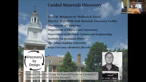 Thumbnail for entry Hot Topic Talk: Guided Materials Discovery (w/virtual tour):Tyrel McQueen, Lucas and Mekhola