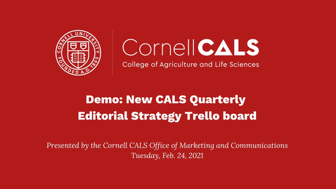 Thumbnail for entry Demo: New CALS Quarterly Editorial Strategy Trello board