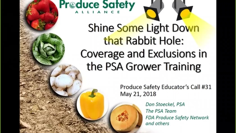 Thumbnail for entry Produce Safety Educator's Call #31