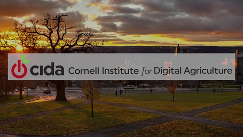 Thumbnail for entry Cornell Institute for Digital Agriculture