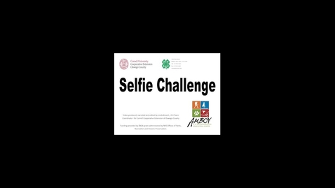 Thumbnail for entry CCE Oswego 4H Selfie Challenge