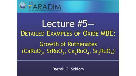 Thumbnail for entry Growth of Ruthenates—CaRuO3, SrRuO3, Ca2RuO4, Sr2RuO4-(Schlom)