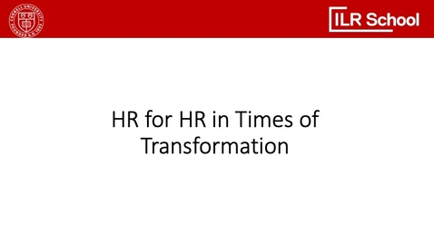 Thumbnail for entry HR for HR in Times of Transformation