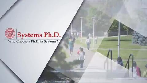 Thumbnail for entry Why Choose a Ph.D. in Systems?