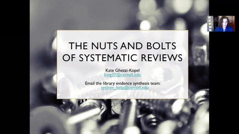 Thumbnail for entry The Nuts & Bolts of Systematic Reviews