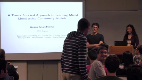 Thumbnail for entry CAM Colloquium 2013-09-13 - Anima Anandkumar: A Tensor Spectral Approach to Learning Mixed Membership Community Models
