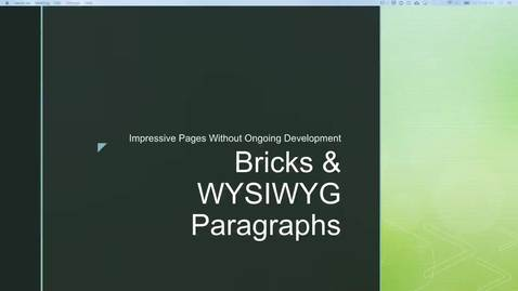 Thumbnail for entry DrupalCamp 2018: Bricks and WYSIWYG paragraphs for Impressive Pages without Developers