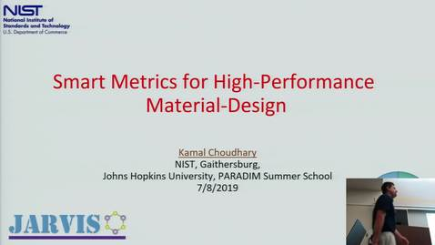 Thumbnail for entry Smart Metrics for High-Performance Material Design (Choudhary)
