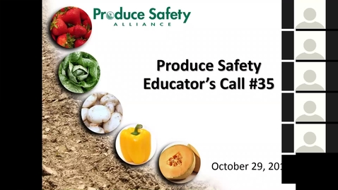 Thumbnail for entry Produce Safety Educators Call #35