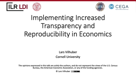 Thumbnail for entry Implementing Increased Transparency and Reproducibility in Economics