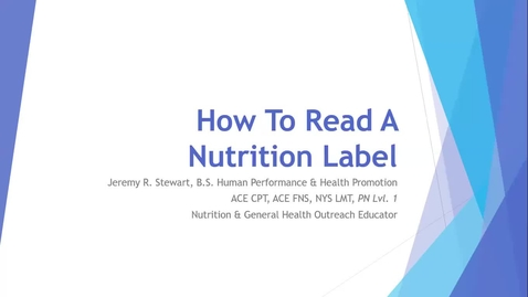 Thumbnail for entry Cornell Wellness Presents How to Read A Nutrition Label*
