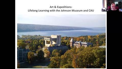 Thumbnail for entry Art and Expeditions: Lifelong learning  with the Johnson Museum and CAU (6-5-2020)