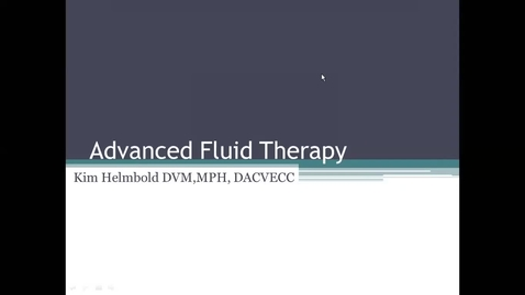 Thumbnail for entry Advanced Fluid Therapy: ACVECC Exam Webinar July 23, 2019
