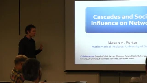 Thumbnail for entry CAM Colloquium 2013-02-01, Mason Porter