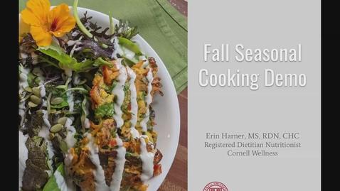 Thumbnail for entry Fall 2021 Cornell Wellness Seasonal Cooking Demo