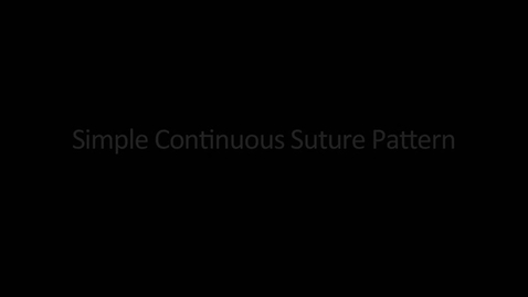Thumbnail for entry Simple continious suture pattern