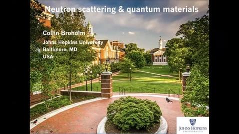 Thumbnail for entry PARADIM Summer School 2021 : Neutron Scattering (1 of 2)
