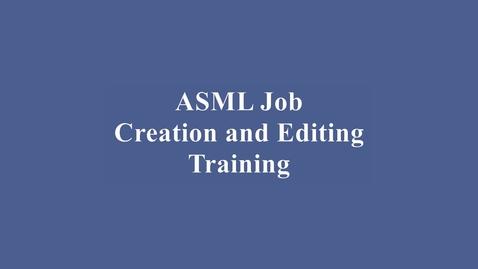 Thumbnail for entry ASML Wafer Stepper Job Programming Training Video
