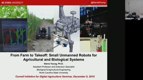 Thumbnail for entry From Farm to Takeoff: Small Unmanned Robots for Agricultural & Biological Systems - Sierra Young