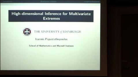 Thumbnail for entry CAM Colloquium -  Ioannis Papastathopoulos: High-dimensional inference for multivariate extremes