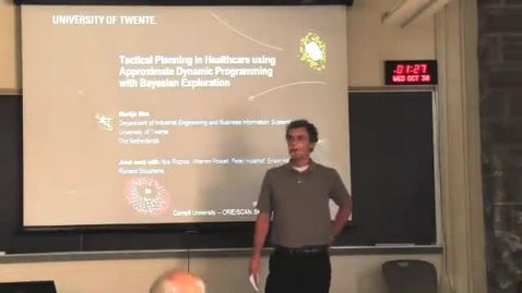 Thumbnail for entry ORIE/SCAN Seminar, 2013-10-30 - Martijn Mes (Twente): Tactical Planning in Healthcare Processes Using Approximate Dynamic Programming with Bayesian Exploration - Edited