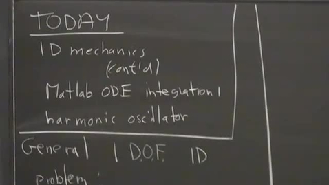 Thumbnail for entry 03 - 1D mechanics; Harmonic oscillator; Matlab ODE integration Session 3