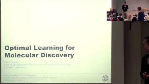 Thumbnail for entry CAM Colloquium: Peter Frazier - Optimal Learning for Molecular Discovery