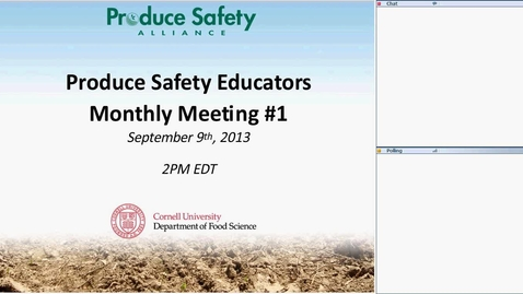 Thumbnail for entry #1 September 9, 2013: Produce Safety Educators's Call