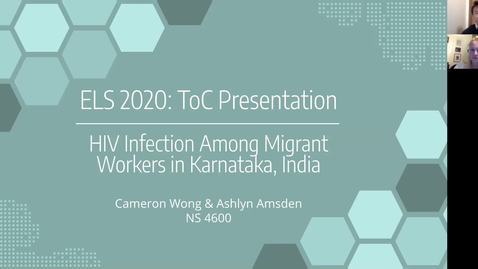 Thumbnail for entry ToC HIV Infection Among Migrant Workers in Karnataka, India - Cameron Wong & Ashlyn Amsden