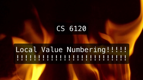 Thumbnail for entry CS 6120: Lesson 3: Local Value Numbering