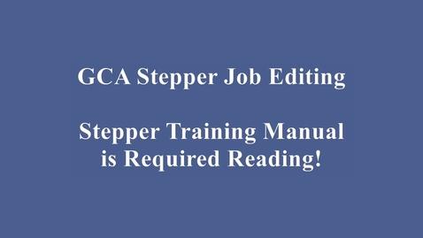 Thumbnail for entry GCA Wafer Stepper Job Editing Video