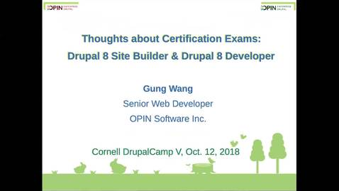 Thumbnail for entry DrupalCamp 2018: Thoughts about Exams of Drupal 8 Certificated Site Builder and Developer