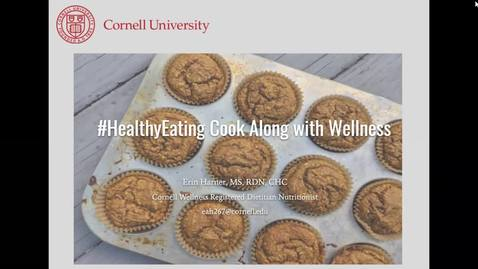 Thumbnail for entry Cornell Wellness Cook Along with Erin Harner*