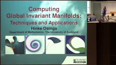 Thumbnail for entry CAM Colloquium: Hinke Osinga - Computing Global Invariant Manifolds: Techniques and Applications ,Version 2