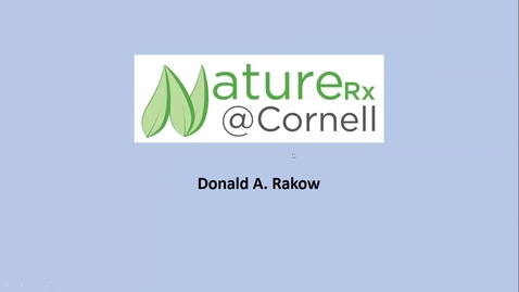 Thumbnail for entry Don Rakow, Cornell, NatureRX @Cornell