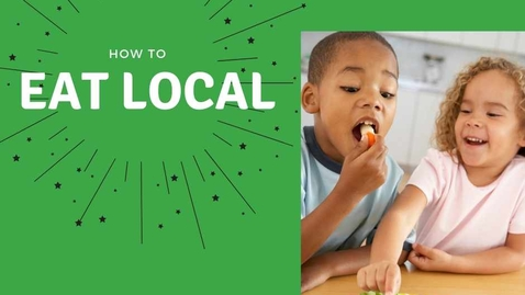 Thumbnail for entry How to Eat Local