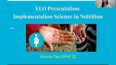 Thumbnail for entry Implementation Science in Nutrition - Victoria Tian