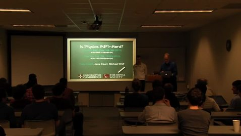 Thumbnail for entry CAM Colloquium, 2013-04-19 - Toby Cubitt: Is physics (NP-) hard?