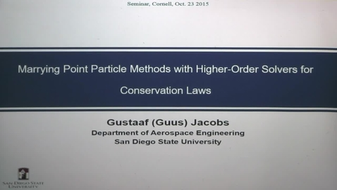 Thumbnail for entry CAM Colloquium, 2015-10-23 - Gustaaf Jacobs: Marrying Point Particle Methods with Higher-Order Solvers for Conservation Laws