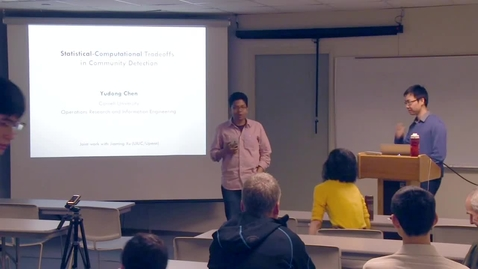 Thumbnail for entry CAM Colloquium, 2016-04-22 - Yudong Chen: Statistical-Computational Trade-offs in Community Detection
