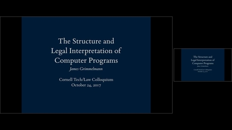 Thumbnail for entry Tech _ Law Colloquium_ The Structure and Interpretation of Legal Programs