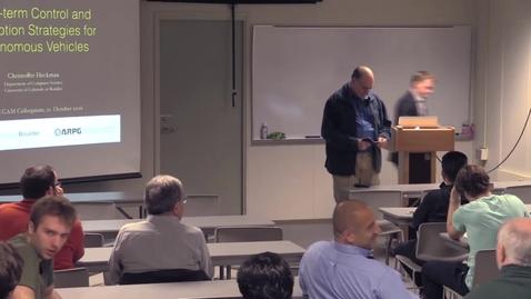 Thumbnail for entry CAM Colloquium, 2016-10-21 - Chris Heckman: Long-term Perception and Control Strategies for Autonomous Vehicles