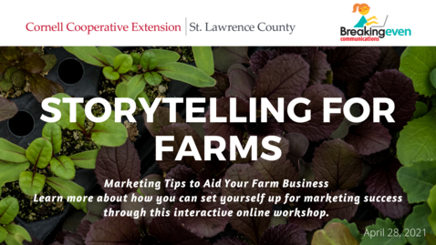 Thumbnail for entry Storytelling for Farms_CCEofSLC_4/28/2021