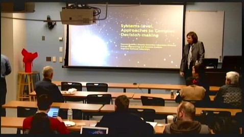 Thumbnail for entry Ezra's Round Table/Systems Seminar: Pamela Sydelko (Argonne National Laboratory) - Systems-level Approaches to Complex Decision-making